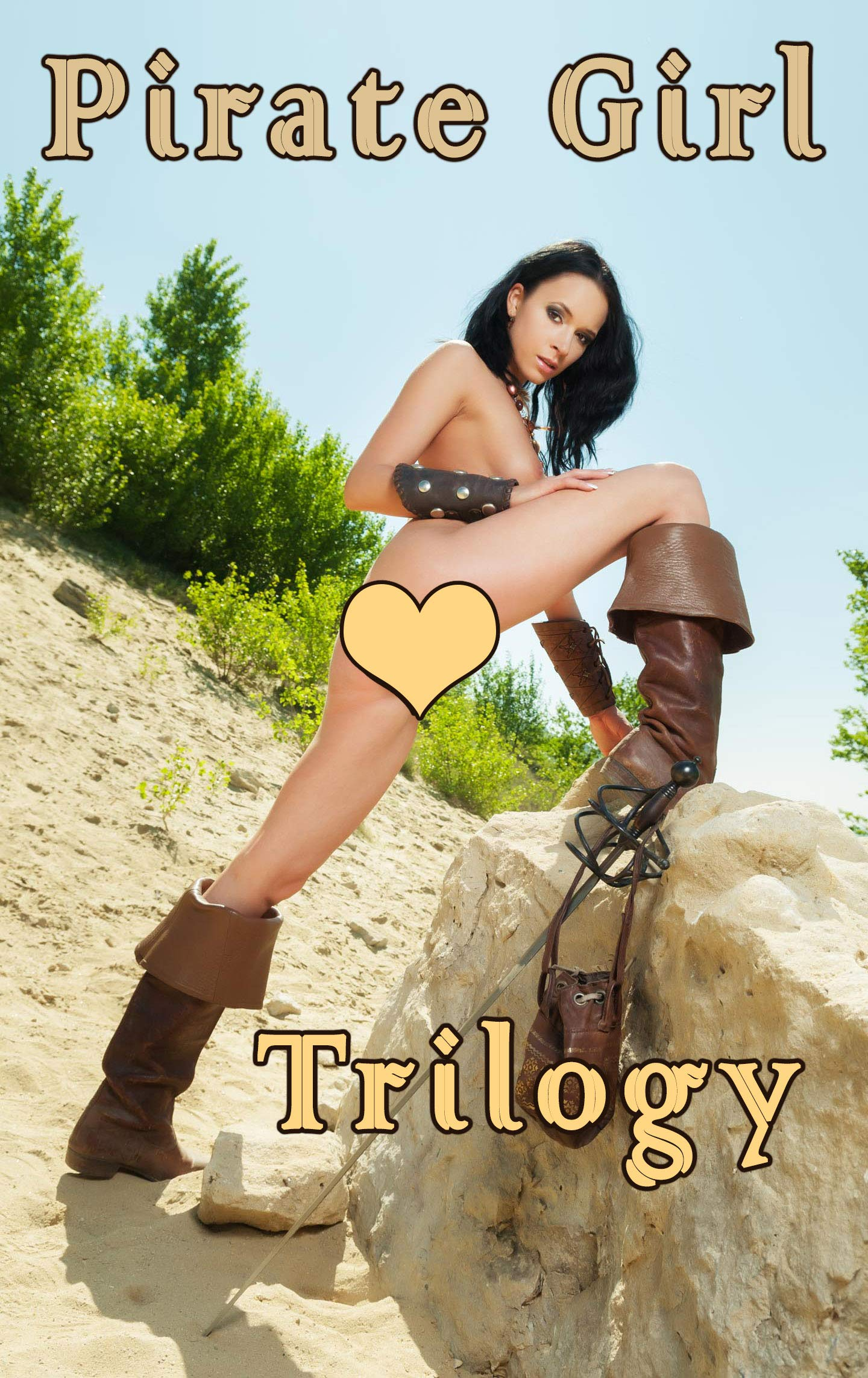 Pirate Girl - TRILOGY (XXX Fantasy Erotic Picture Book): Sexy Pirate Beauty showing off all her treasures in this amazing trilogy! Uncensored young adult ... striptease photos in HD. por Perry Verzor