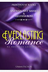 Everlasting Romance; An American Love Story Kindle Edition
