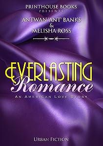 Everlasting Romance; An American Love Story