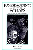 Eavesdropping on the Echoes: Voices from the Old Testament