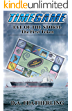 Eye of the Storm: : The First Token (Time Game Series Book 1)