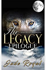 The Legacy Epilogue Kindle Edition