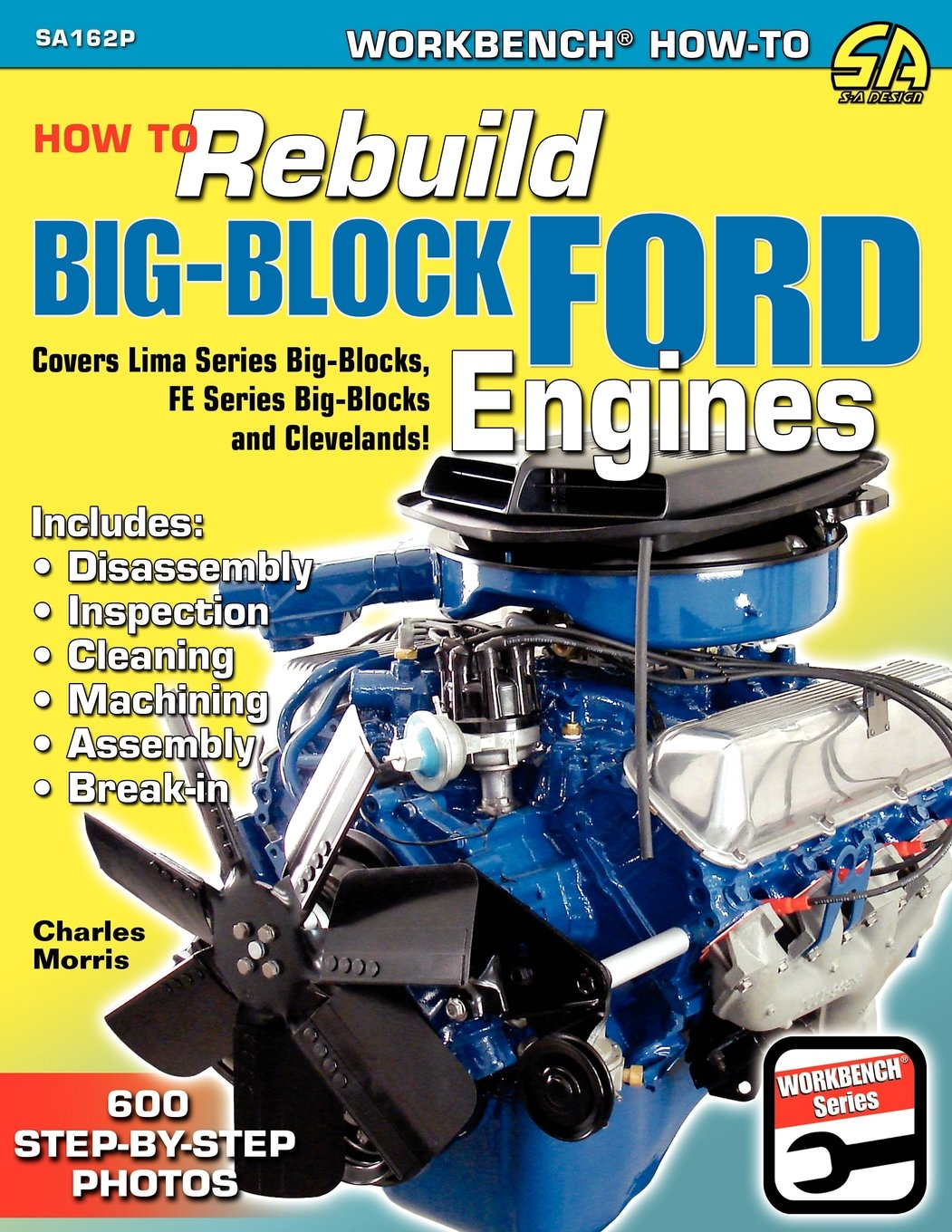 How to rebuild big block ford engines workbench how to charles how to rebuild big block ford engines workbench how to charles morris 9781613250686 amazon books fandeluxe Images