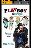 Playboy por herencia: Comedia romántica ligera y divertida. (Spanish Edition)