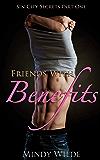 Friends With Benefits (Sin City Secrets Part One)
