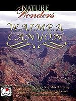 Nature Wonders - WAIMEA CANYON - Hawai'i