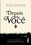 Depois de você (Portuguese Edition)
