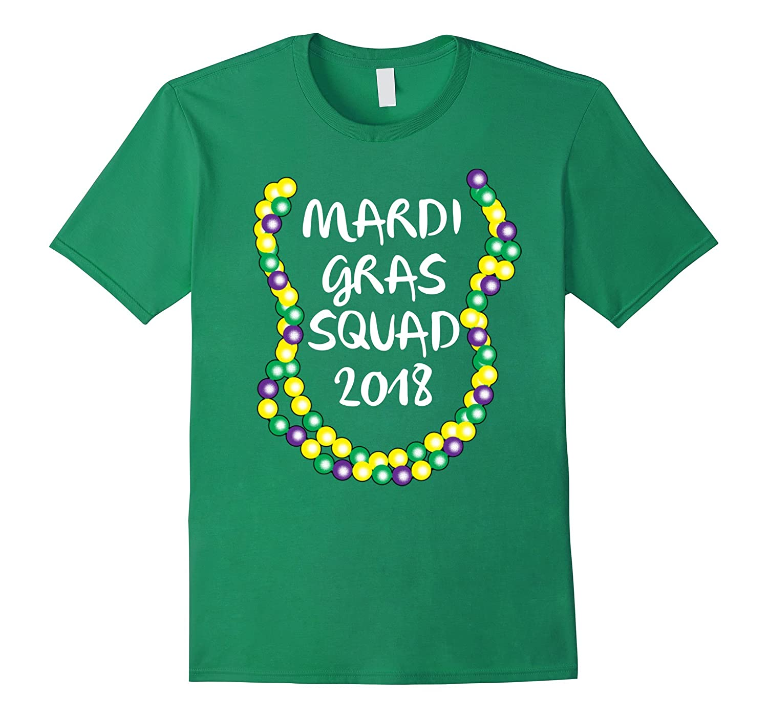 Mardi Gras Squad 2018 w/ Beads - Mardi Gras Shirt for Groups-RT