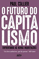 O futuro do capitalismo: Enfrentando as novas inquietações (Portuguese Edition) Kindle Edition