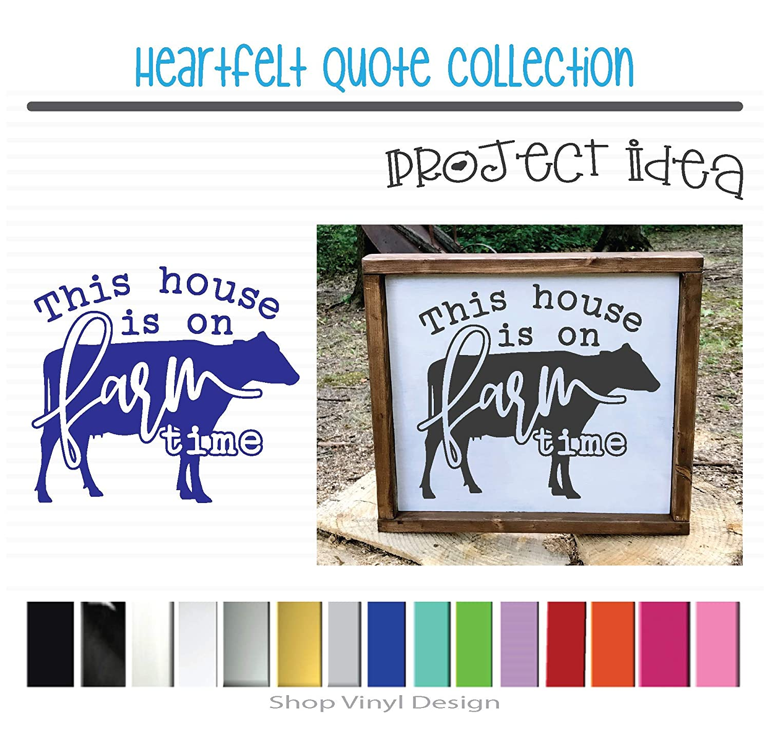 Vinyl Graphic Decal Sticker Can be Used for Vehicle Window Cooler Mirror Safe || High Quality Outdoor Rated Vinyl This House Is On Farm Time Sized for Farmhouse Canvas Metal or Framed Sign