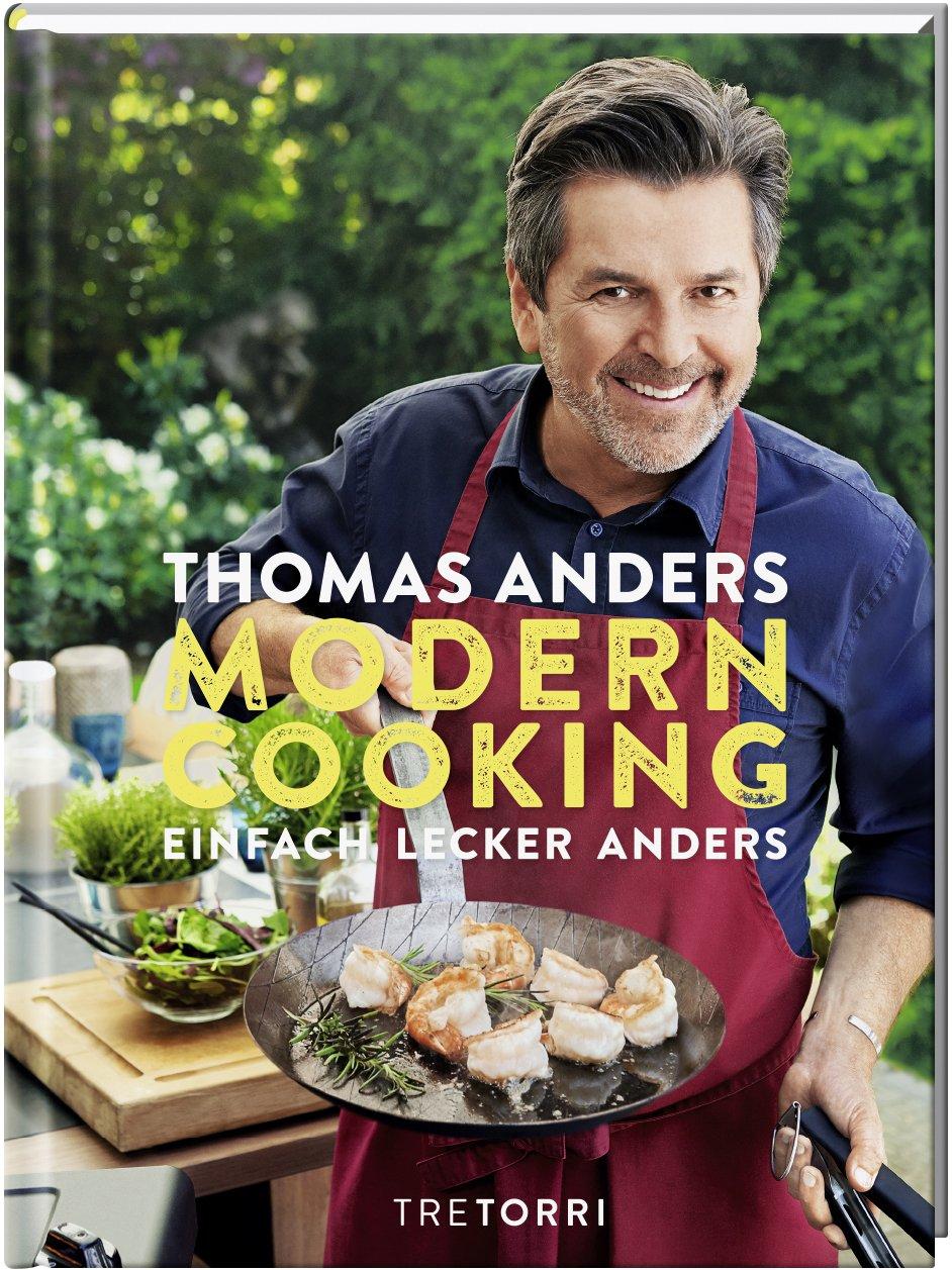 MODERN COOKING: EINFACH, LECKER, ANDERS