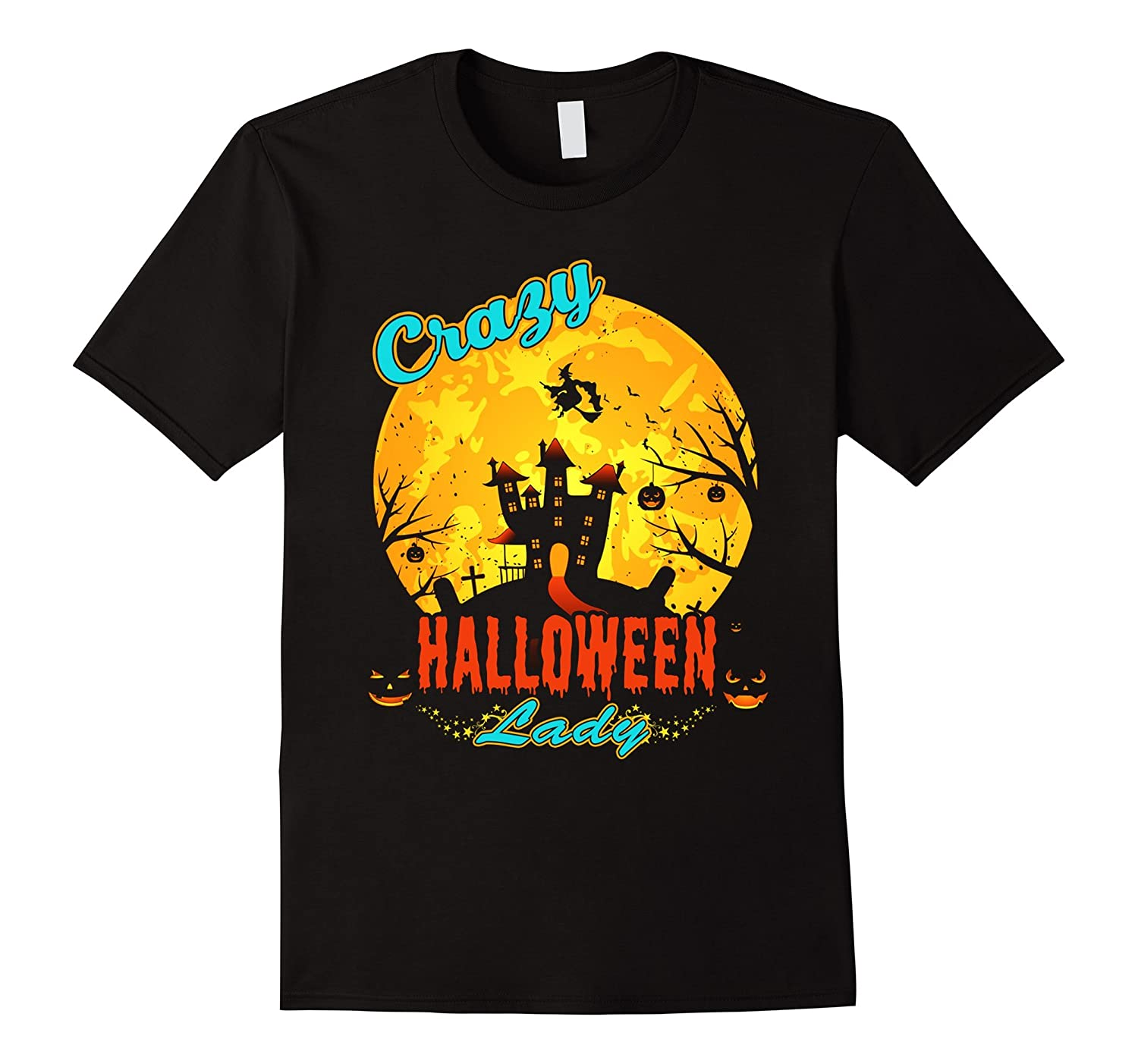 Crazy Halloween Decorations: Crazy Halloween Lady T-Shirt Costumes For Women Girl Party