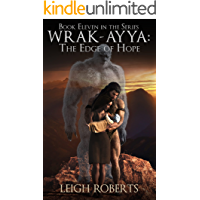 The Edge of Hope: Wrak-Ayya: The Age of Shadows Book 11