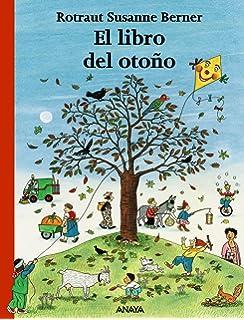 El libro de la primavera Primeros Lectores 1-5 Años - Los Libros De ... f048bc68de63