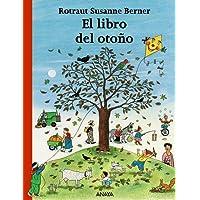 El libro del otoño (Primeros Lectores (1-5 Años) - Los Libros De Las Estaciones)