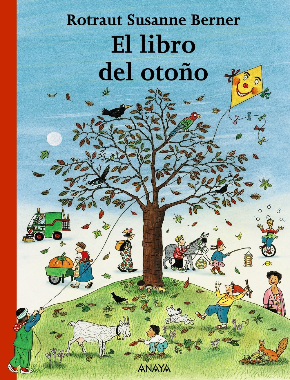 El libro del otono/ The Fall Book (Spanish Edition) (Spanish) Board book – September 7, 2007