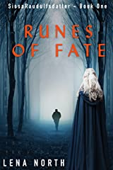 Runes of Fate (Sissa Raudulfsdatter Book 1) Kindle Edition