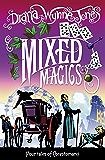 Mixed Magics (The Chrestomanci Series, Book 5)