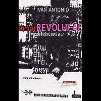 Amor Revolução Silenciosa (English Edition)