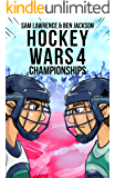 Hockey Wars 4: Championships (Hockey Wars Series)