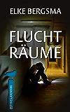 Fluchträume - Ostfrieslandkrimi (Büttner und Hasenkrug ermitteln 9)
