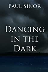 Dancing in the Dark Kindle Edition