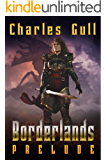 Prelude (Borderlands Book 0)