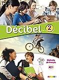 Décibel 2 niv.A2.1 - Livre + CD mp3 + DVD