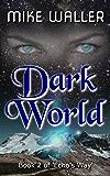 "Dark World: Book II of ""Echo's Way"""