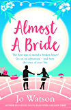 Almost a Bride: The hilarious romcom that will whisk you away to Thailand (Destination Love)