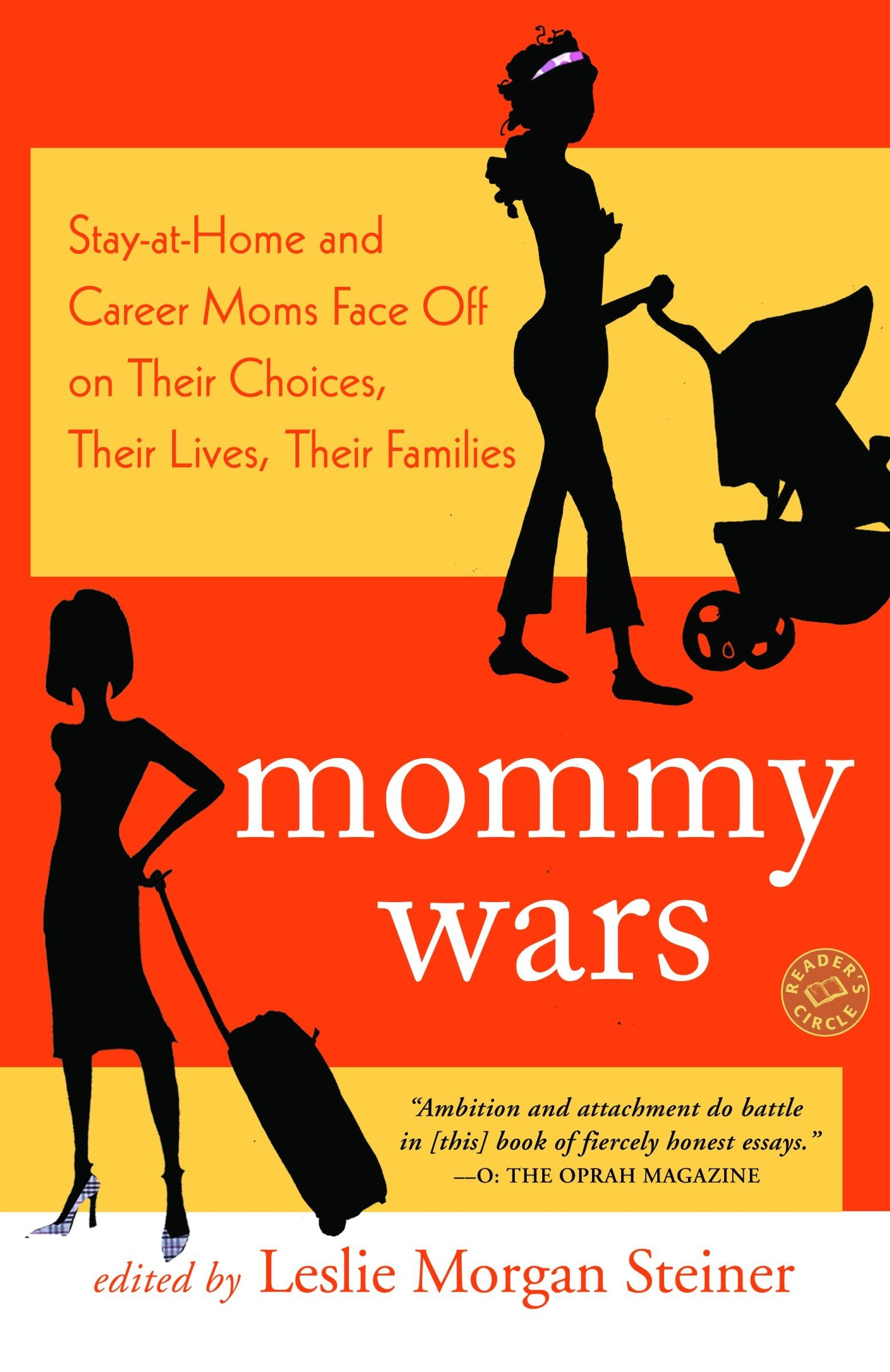 Mommy Wars: Stay-at-Home and Career Moms Face Off on Their Choices