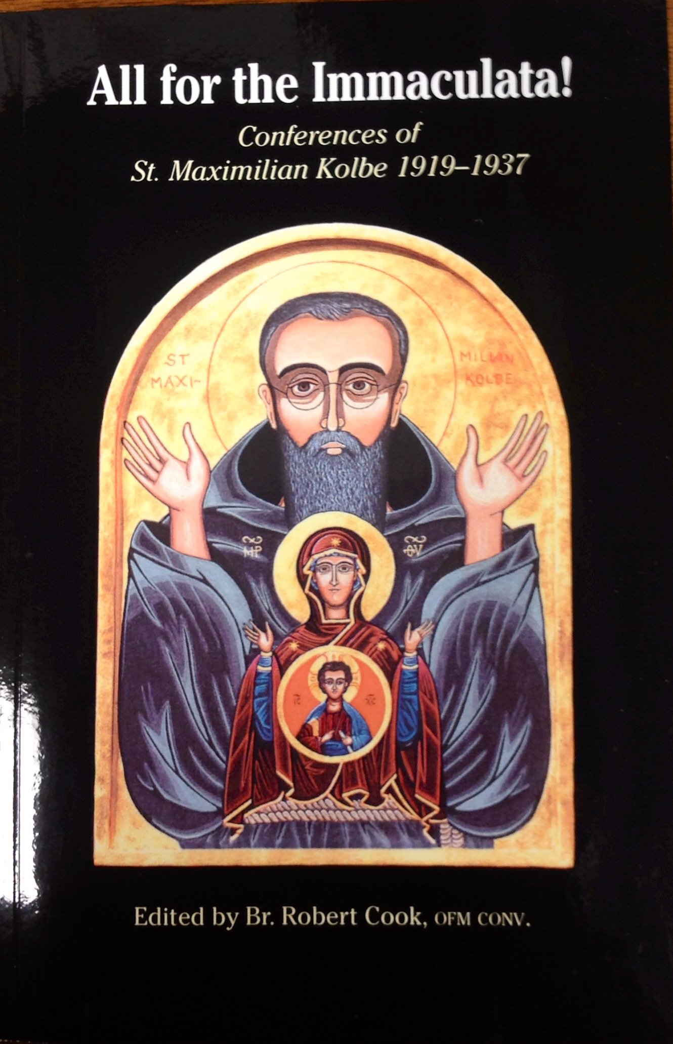 Download All for the Immaculata! Conferences of St. Maximilian Kolbe 1919-1937 PDF ePub fb2 book