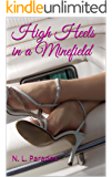 High Heels in a Minefield (English Edition)