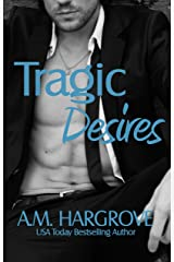 Tragic Desires (Tragic #2) Kindle Edition