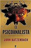 El psicoanalista (edició en català especial pel X aniversari) (Catalan Edition)