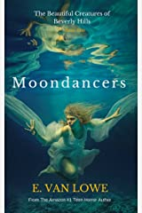 Moondancers (The Beautiful Creatures of Beverly Hills Book 1) Kindle Edition