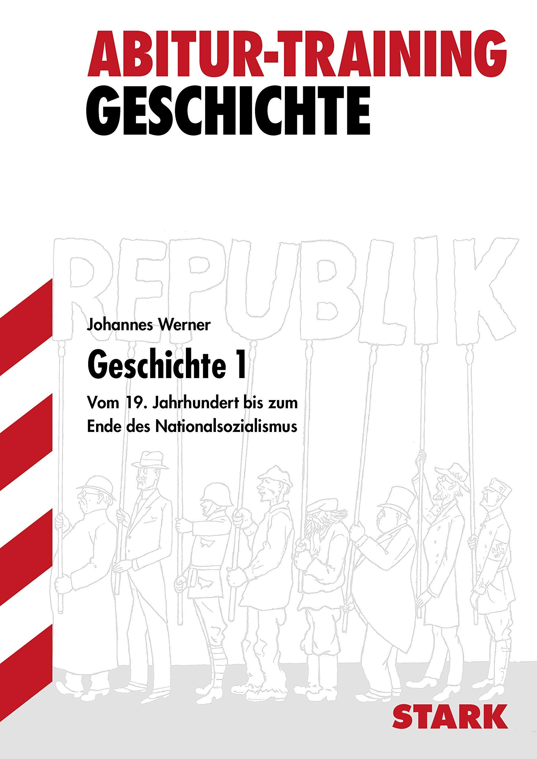 Abitur-Training - Geschichte - Band 1