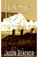 Loose Lips (A Lady Marmalade Mystery Short Story Book 2) Kindle Edition