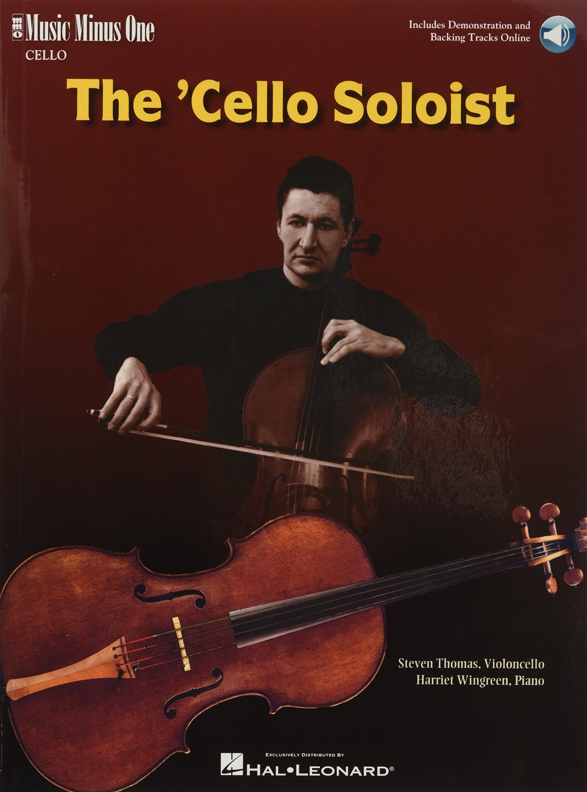 The Cello Soloist - Classic Solos for Cello and Piano: Book with Online Audio (Music)