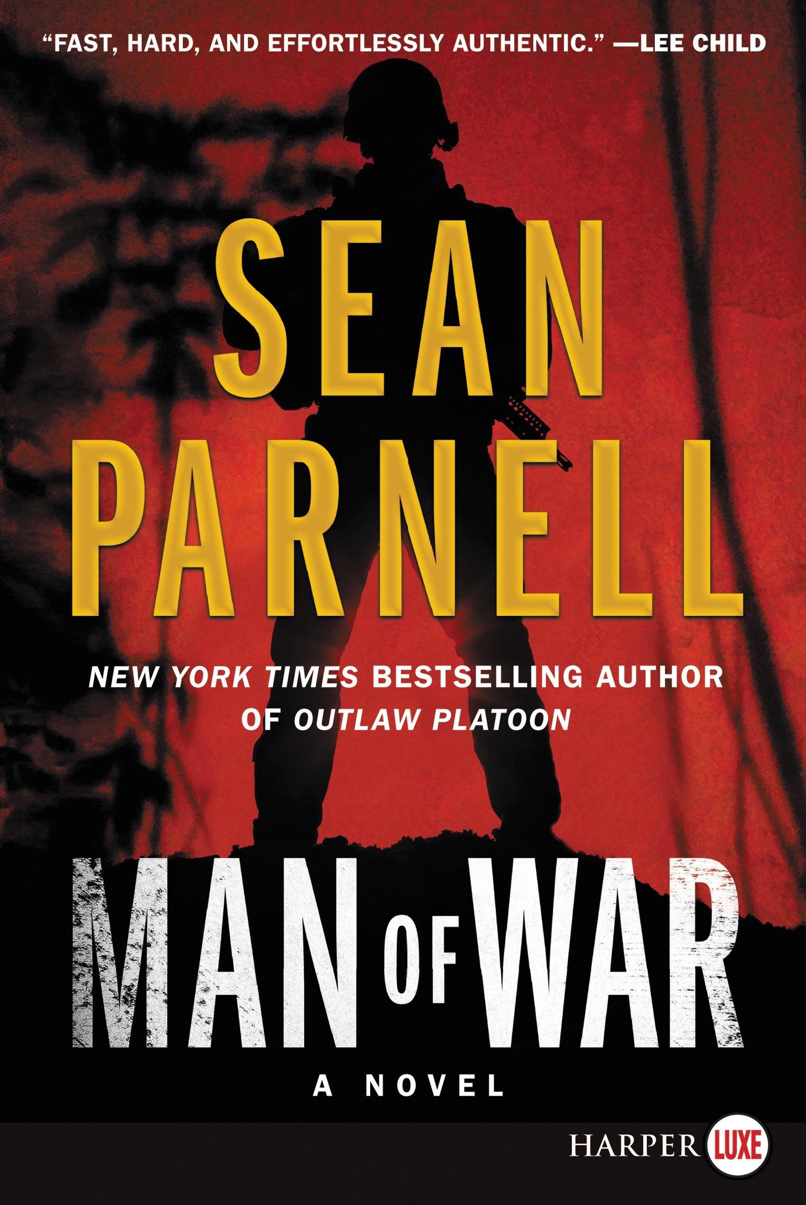 Amazon Com Man Of War An Eric Steele Novel 9780062859464 Sean