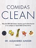 Comidas Clean (Colección Vital): Más de 200 deliciosas recetas que le devolverán a tu cuerpo su capacidad autocur (Spanish Edition)