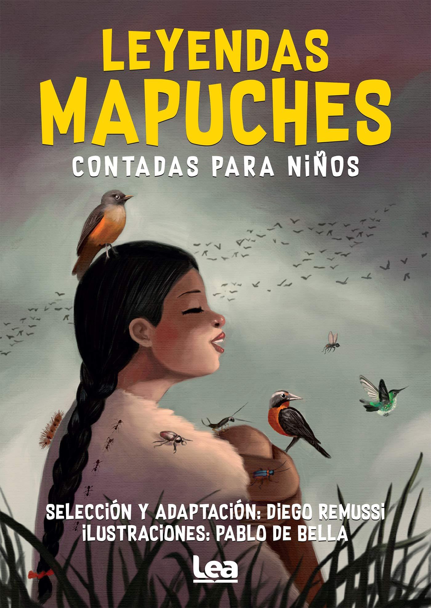 Leyendas Mapuches Contadas Para Niños  La Brújula Y La Veleta   Spanish Edition
