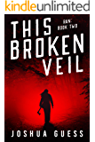 This Broken Veil (Ran Book 2)