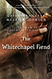 The Whitechapel Fiend (Tales from the Shadowhunter Academy 3)