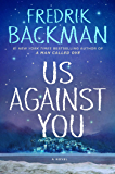 Us Against You: A Novel (Beartown Book 2) (English Edition)