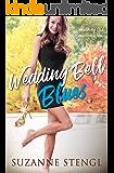 Wedding Bell Blues (Something Old, Something New Book 3)