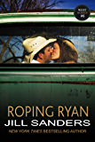Roping Ryan (The West Series Book 6)