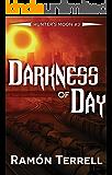 Darkness of Day: Hunter's Moon: (Volume 3)