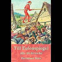 Till Eulenspiegel: Alle 96 Streiche (German Edition)