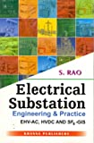 Electrical Substation Engineering & Practice: EHV-HVDC & SF6-GIS (principle, Practice, Design and Reference Data)